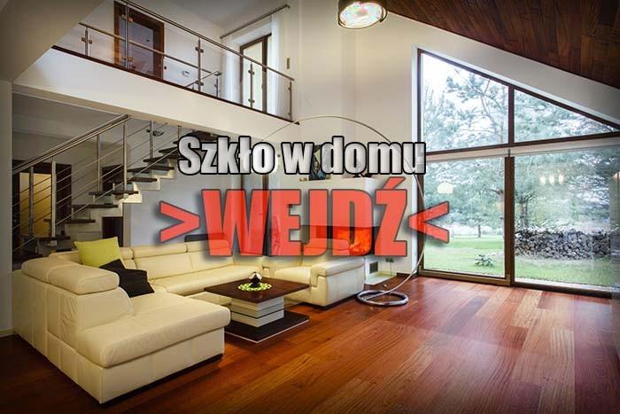 Zobacz nasze propozycje zabudów szklanych w mieszkaniu / domu / biurze / sklepie